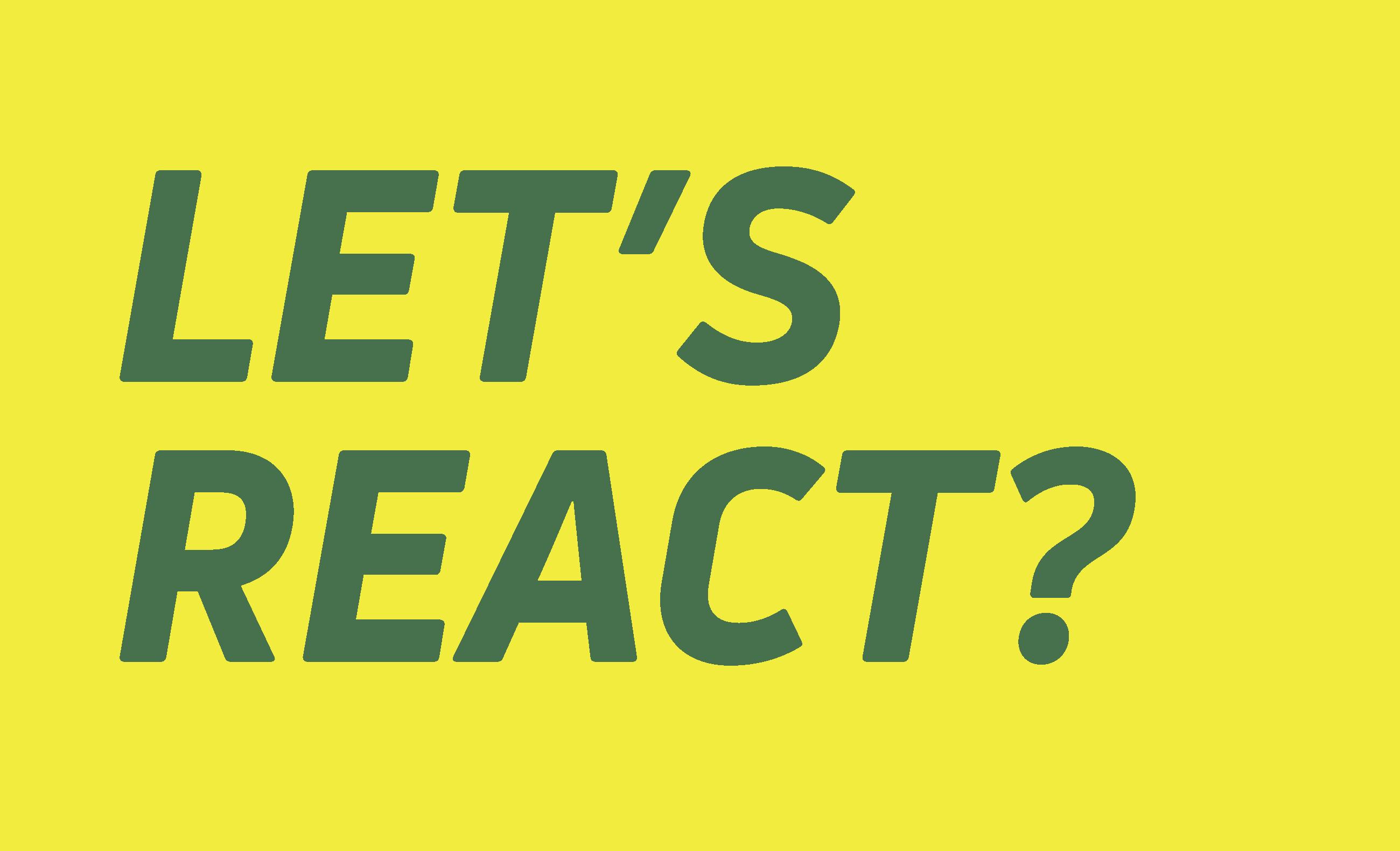 slogan let's react